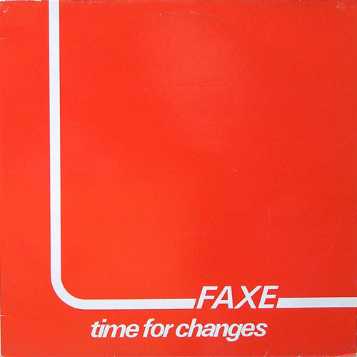 Faxe - Time For Changes