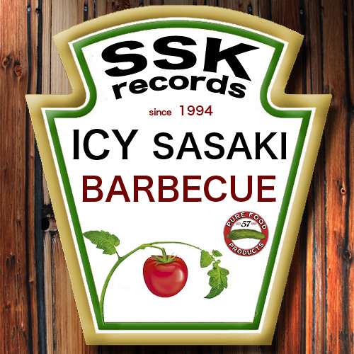 Icy Sasaki - Barbecue (Soundcloud Edit) OUT NOW @ BEATPORT