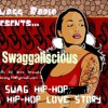 SWAGG RADIO SWAGGALICIOUS VOL.1(mp3)