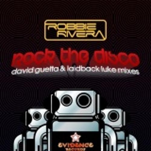 Robbie Rivera - Rock The Disco (David Guetta Laptop Remix)