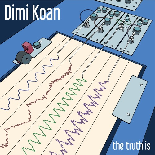 Dimi Koan - The Truth Is