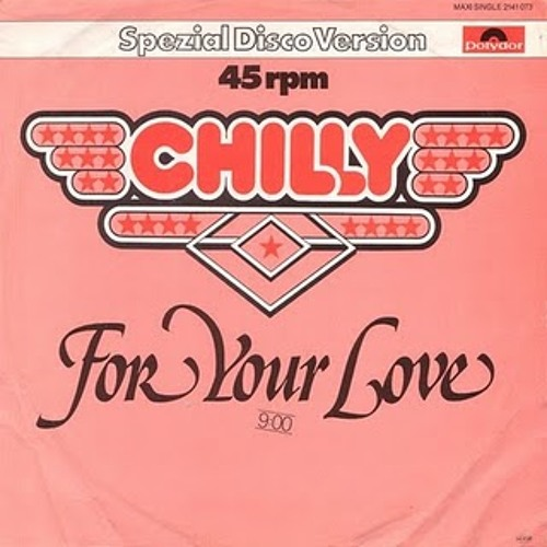 Chilly - For your love ( Mark Curse Edit )