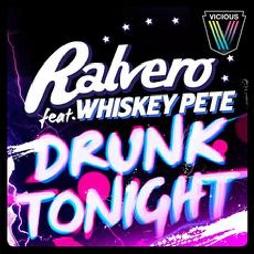 Ralvero - Drunk Tonight (Original Mix)
