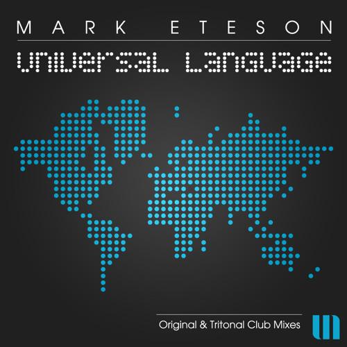 Mark Eteson - Universal Language (Original Mix)