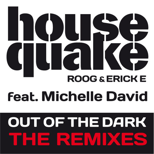 Housequake ft Michele David - Out Of The Dark (Nicky Romero Remix)