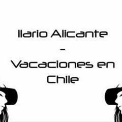 Vacaciones en chile - ilario alicante - original mix
