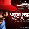 Latin Fresh - Voy a toa (Produced by BK)