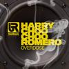 Harry Choo Choo Romero - Overdose (Original Mix)