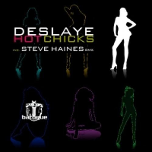 Deslaye - Hot Chicks (Steve Haines Remix) [Baroque]