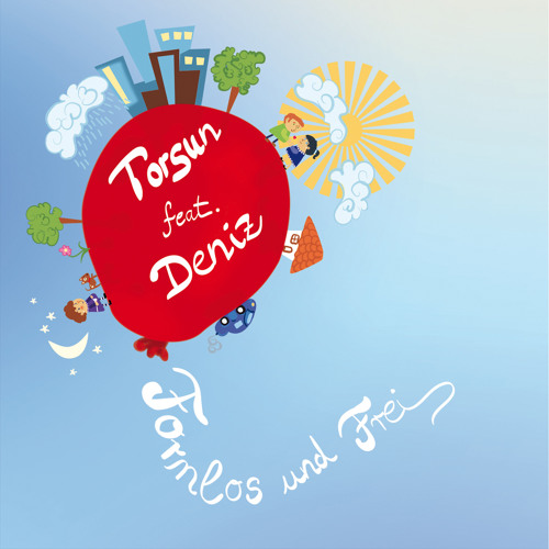 Torsun (feat. Deniz) - Formlos und Frei