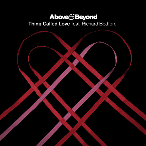 Above & Beyond feat. Richard Bedford - Thing Called Love (CD Single)