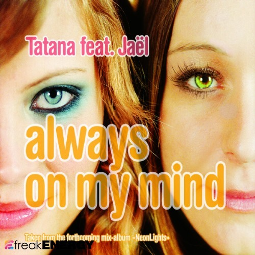 Dj Tatana & Jael - Always On My Mind (BeatMagik Remix) [FREE DOWNLOAD]
