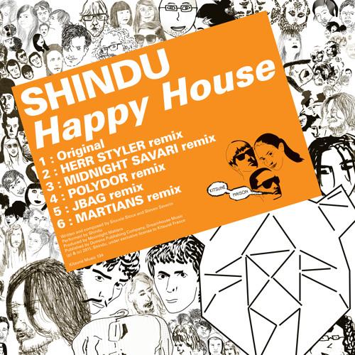 Shindu - Happy House EP Minimix