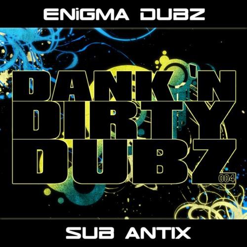 Enigma Dubz - Badness (Sub Antix Remix) [Preview] - DANK004