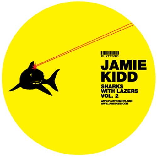 Jamie Kidd // Sharks with Lazers podcast vol. 2