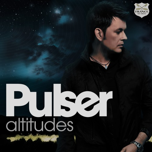 PULSER - ALTITUDES (EXTENDED MIX EXCLUSIVE PREVIEW)