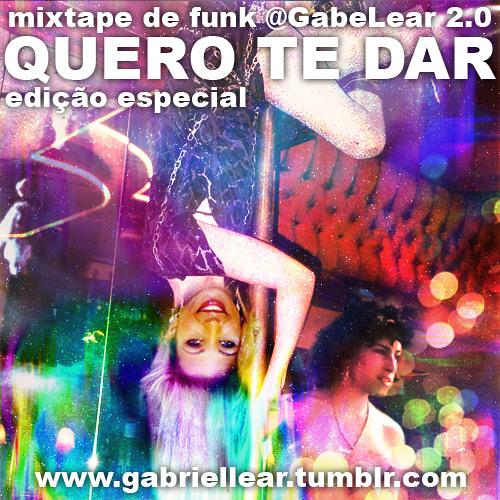 QUERO TE DAR - Mixtape