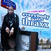 10 Bobble Head | Sir B.L. & Thraxx as The Cratedigguhz ~ Everybody Hates Thraxx