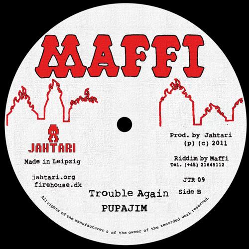 Pupajim - Trouble Again