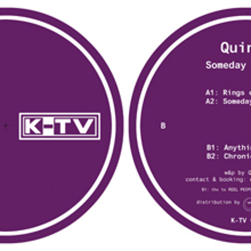 """K-TV 007 Quinto """"Someday Is Now"""""""