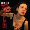 """Wild"" by Tinatin"