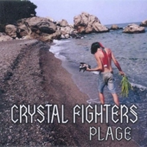 Crystal Fighters - Plage (Compuphonic Remix)