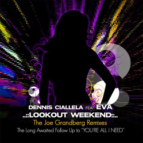 Joe Grandberg ft. EvaSoul-Lookout Weekend ELEKTRO CLUB MIX