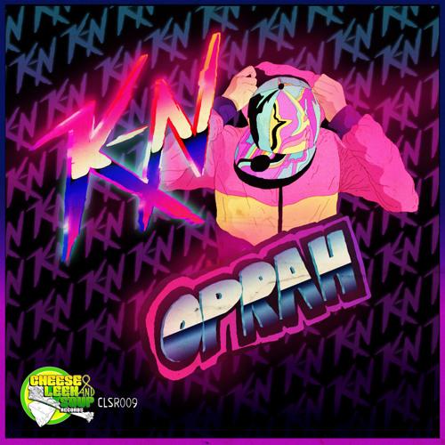 K-N - Oprah (Opava Remix) || Free DL