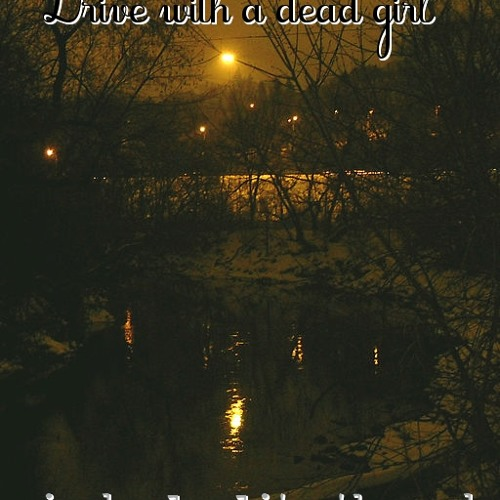 """""""Drive with a dead girl"""" - june 2011 - Mix By Loulito The Yob - Epsylonn Squad"""