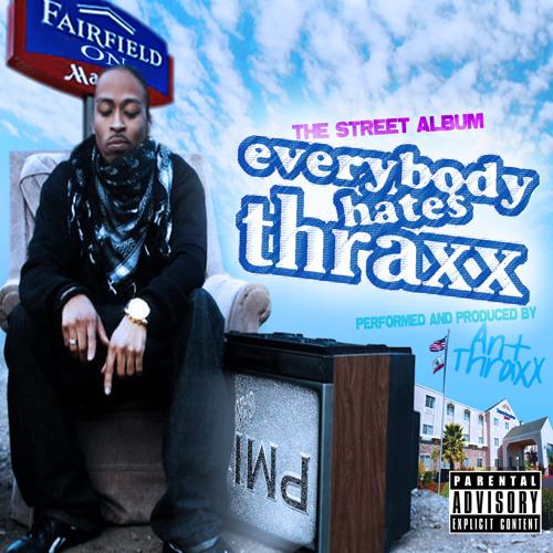 24 That Good   Shill Macc ~ Everybody Hates Thraxx