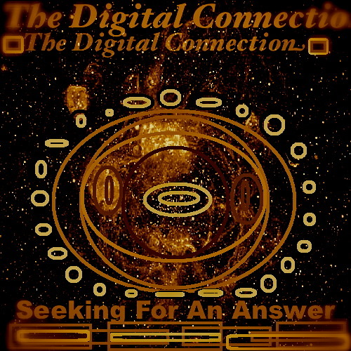 The Digital Connection - Seeking For An Answer (Original Mixtape)