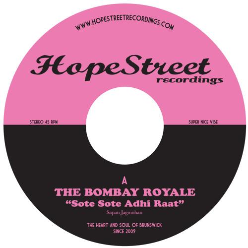 The Bombay Royale - Sote Sote b/w Solla Solla