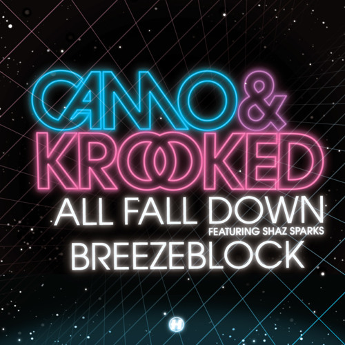 Camo & Krooked - All Fall Down feat. Shaz Sparks