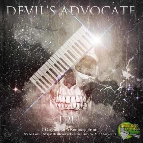 F2U - Devil`s Advocate (SYA remix)