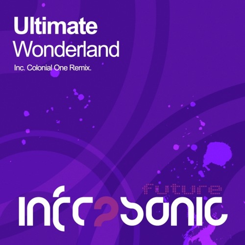 Ultimate - Wonderland (Colonial One Remix)