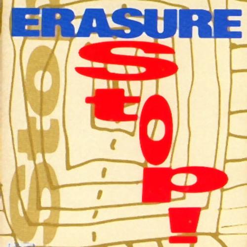 Erasure - Stop! (Art Of Mix)