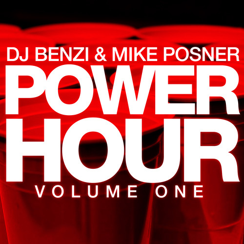 Benzi & Mike Posner | THE POWER HOUR | Volume One