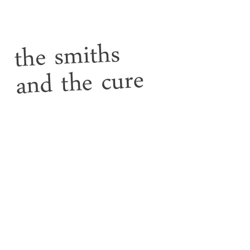 The Smiths & The Cure