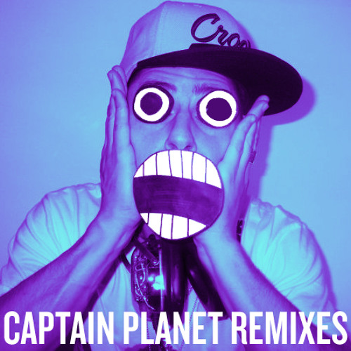 Honey (Captain Planet Remix)