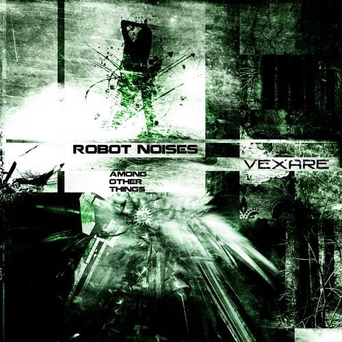 """Robot Noises Among Other Things"" Album Minimix"