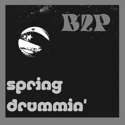 B2P' - Spring Drummin'
