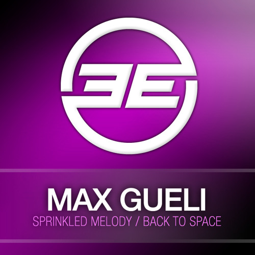 Max Gueli - Back to Space