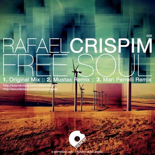 Rafael Crispim - Free Soul  Original Mix  - Crunchy Music