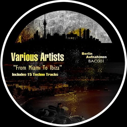 Tinitus - SweetDreams   //Techno Compilation - From Miami to Ibiza (Techno edit) by BerlinAufnahmen