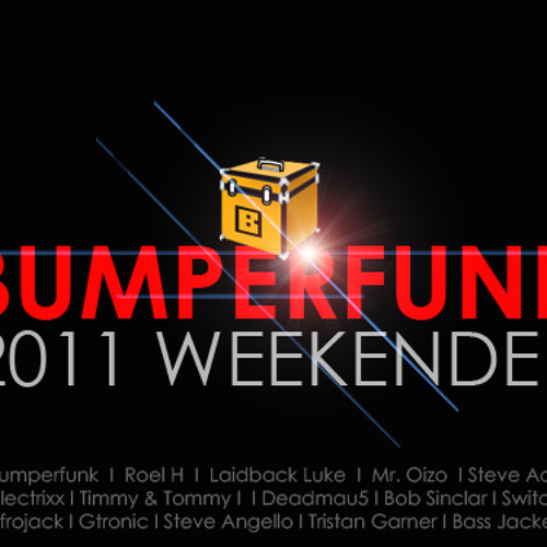 Bumperfunk Weekender2011
