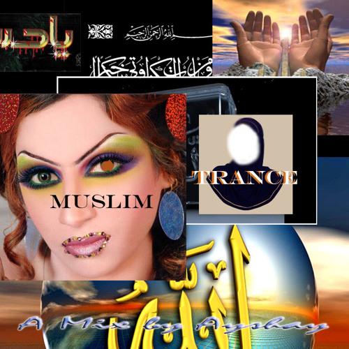 Ayshay - Muslim Trance Mini-Mix
