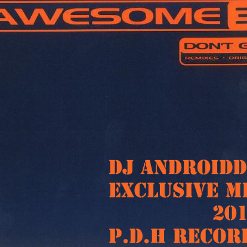 Don´t Go! (androidde in da mix) Apache Hits v2 PDH Records