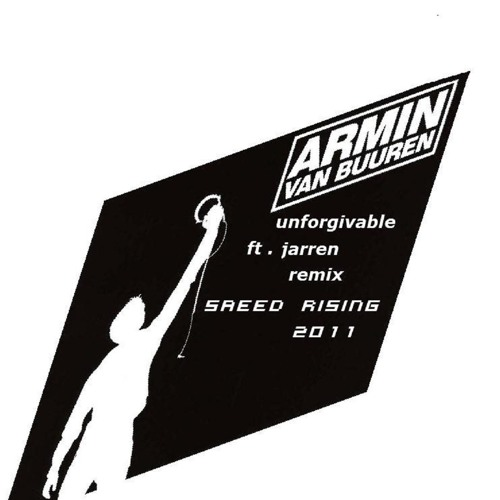 Armin van burren- ft jarren unforgivable (  dj saeed rising rework remix )