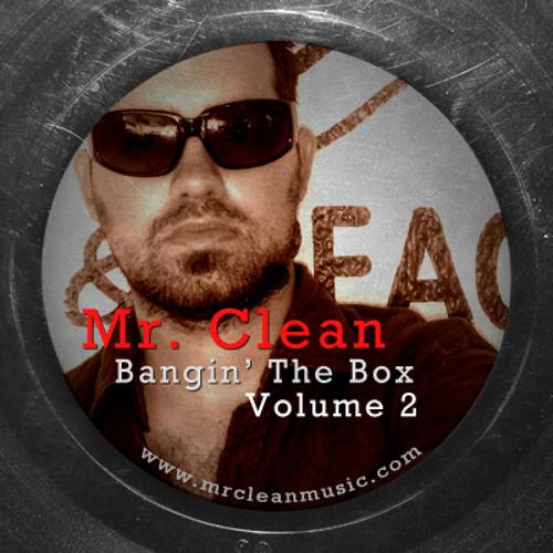 Mr. Clean - Bangin' The Box (Volume 2)