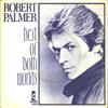 Robert Palmer - Best Of Both Worlds (Ronando's Extended Mix) (1978)